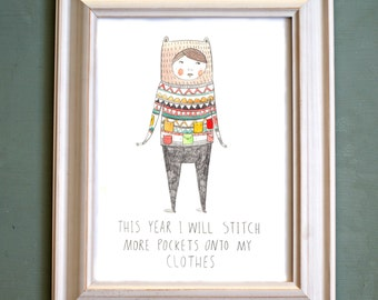 This Year I Will Stitch More Pockets Onto My Clothes, Print