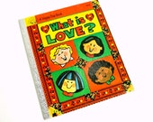 What is Love? by Sarah Eberle 1980 Hc / Multicultural Children Teach Feelings and Empathy / Vintage Childrens Happy Day Book