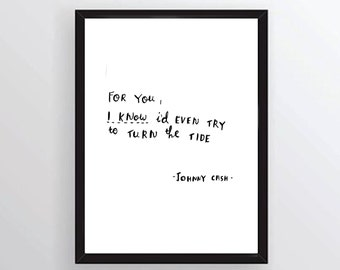 Johnny Cash quote from walk the line - hand written, hand drawn quote INSTANT DOWNLOAD