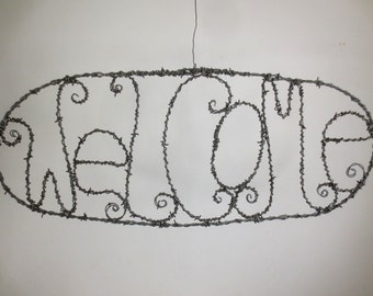 Perfectly Prickly Barbed Wire Welcome Sign Made To Order