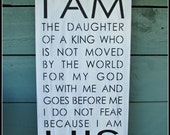 I AM the daughter of a king...