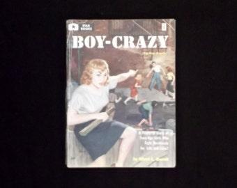 Boy-Crazy (Zip-Gun Angels) by Albert L. Quandt