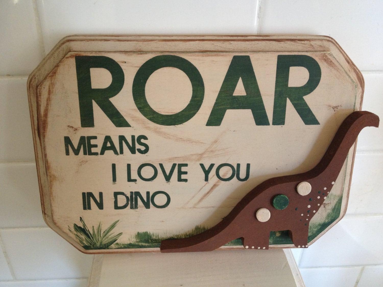 dinosaur bedroom decor roar means i love you sign dinosaur