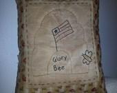 Prim Stitchery Glory Bee Pillow ~ SCOFG Team
