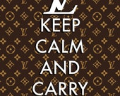 "Louis Vuitton LV ""Keep Calm and Carry On"" Poster 8x10 - Print Fashion Designer Art - Great for a fashionista!"
