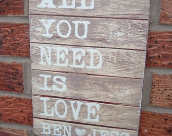shabby chic distressed all you need is love  sign plaque personalized wedding engagment