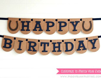 Happy Birthday Banner : Birthday Garland | Cowboy Birthday Sign | Cowgirl Photo Prop | Horse Party Decoration | CUSTOMIZE the STYLE