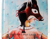 Sometimes I Feel Like a Fox - HARDCOVER ENGLISH BOOK (Limited Edition)