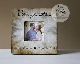 I Love You More Picture Frame, Shabby Chic Frame, Great Wedding Gift