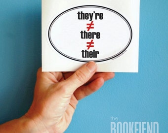 they're, their, there bumper sticker, window or laptop decal