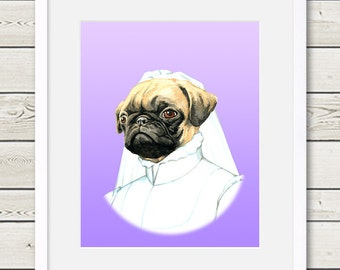 Pug Art - Pug Bride Dog Portrait Painting - Wedding Dog Art, dog gift, dog home decor, pug print