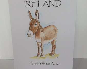 The best ass, ireland card, funny card, irish card, gaelic card, irish donkey, donkies