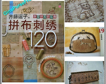 Tutorial Book (Patchwork and Embroidery)  Saito Ko 120patterns for crafts making