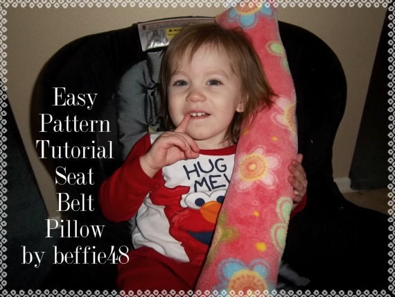 Car Seat Belt Pillow Pattern Tutorial Pdf Toddler And Kid