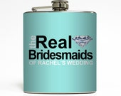 Personalized Bridesmaid Flask Custom Color The Real Bridesmaids Housewives Diamond Gifts Stainless Steel 6 oz Liquor Hip Flask LC-1484
