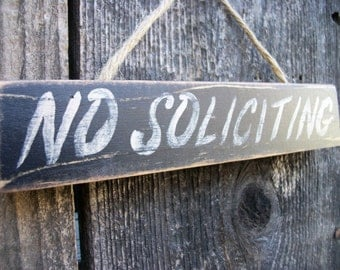 NO SOLICITING Sign Black Distressed Rustic Primitive Wood Wall Hanging Black