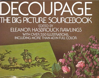 Decoupage - The Big Picture Source Book