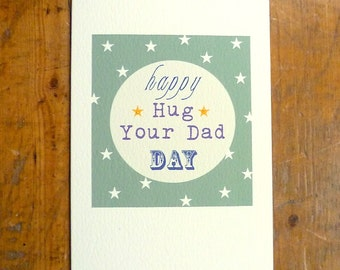 Happy Hug Your Dad Father's Day Card Father Dad Daddy FREE UK P&P