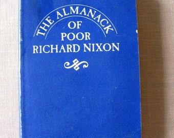 Sixties Almanack of Poor Richard Nixon 1968 Paperback 1st Edition 1968. Vietnam QUOTES