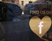 Find us Facebook / vinyl heart / vinyl sign / decal / social networking / social media