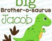 Iron on Transfer - Big Brother or Sister-o-saurus - Big Brother Big Sister Little Brother Little Sister Heat Transfer Dinosaur Girl Boy