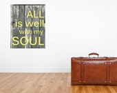 Completely Customized All is Well with My Soul size 16 x 20 Gallery Wrapped Canvas Yoga Studio Artwork  Easy Hanging