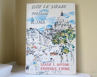 1970 Tutte Le Strade Portano A Roma by Carlo L. Golino