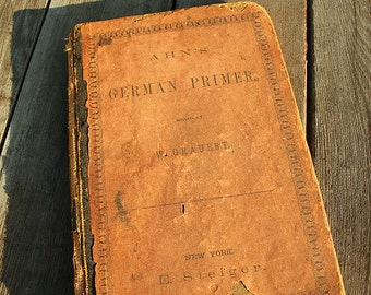 Gorgeous 1873 Ahn's German Primer Steiger's German Series Beautiful Script