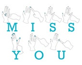Large Miss You Sign Language Card