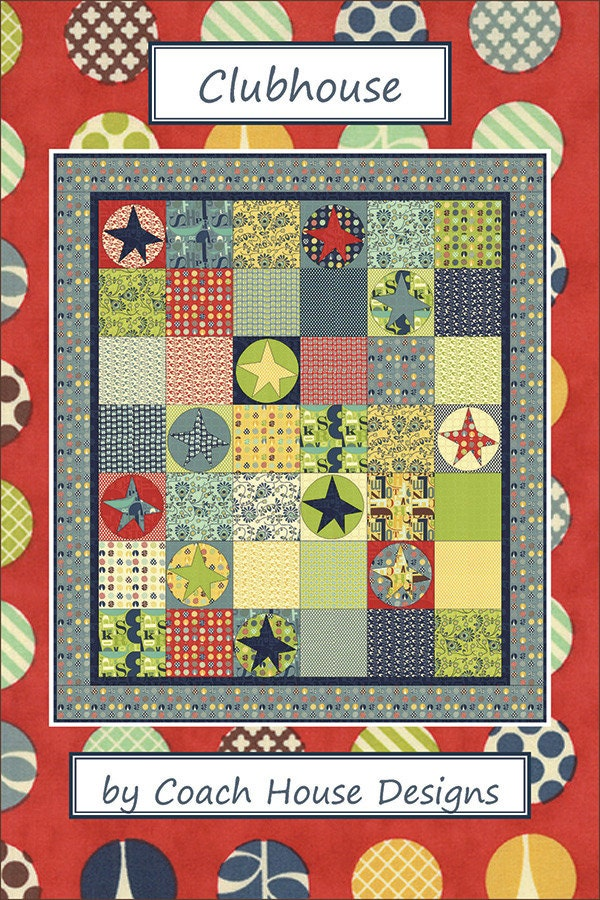 Clubhouse Quilt Pattern By Coach House Designs From