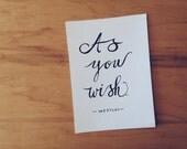 SALE! Princess Bride Quote, Movie Quote, Westley Quote, Love Quote, Funny Quote, typography print, 5x7 Print