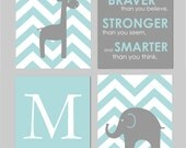 "Teal and Gray Nursery Elephant Nursery Always Remember You are Braver Initial/Monogram Elephant And Giraffe Prints - Set of four 8""x10""s"