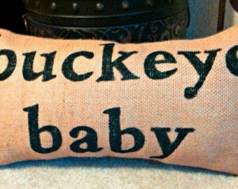 BUCKEYE BABY Burlap Pillow Ohio State University Throw Couch Pillow Ohio Resident - We Do Custom Pillows