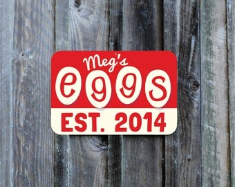 """Customized Chicken Coop Sign -18"""" x 12"""",  this one says: Meg's Eggs EST. 2014"""