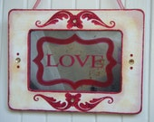 Love Sign Antiqued Mirror Shabby Chic Romantic Wall Decor Red French Country Cottage Valentine Gift