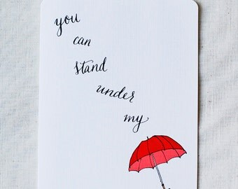 You Can Stand Under My Umbrella- Blank Card