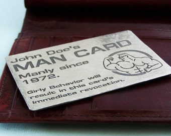 Man Card - Etched Metal Wallet Card  - Personalized man card for manly men!