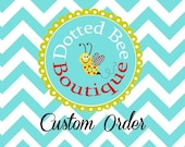 Custom Order for Kelsie Wilmes