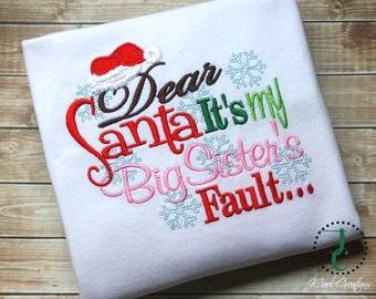 Christmas Shirt - Christmas Outfit, Christmas Dress, Dear Santa, Big Sister, Christmas Photo Prop, Santa Shirt, Matching Sibling Shirt, Baby