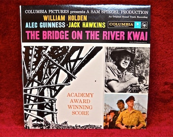 The BRIDGE  on the RIVER KWAI - Original Motion Picture Soundtrack - 1957 Vintage Vinyl Record Album