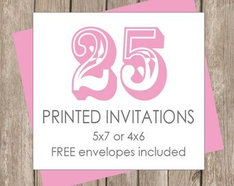 25 Printed Invitations (includes white envelopes)