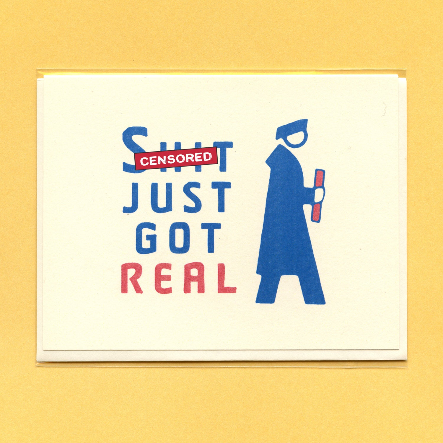 SH%T JUST Got Real GRADUATION Graduation Graduation Card