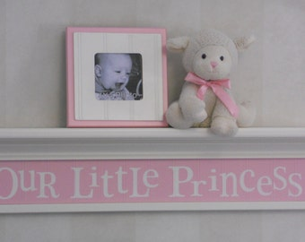 "Pink Baby Girl Nursery Shelves - OUR LITTLE PRINCESS Sign Painted in Light Pink on 30"" Shelf"