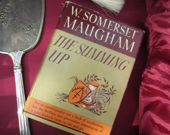 The Summing Up - by W. Somerset Maugham First Edition 1938 Hardcover Book The Literary Guild of America Inc New York