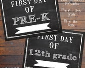 First Day of School Printable Signs, Fill in the Year, Back to School Instant Download, Chalkboard, Photo Props Pre-k - 12th grade, 8.5x11