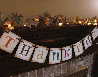 Thankful Banner Garland Bunting Swag Autumn Colors Thanksgiving Sign  Beautiful Fall Decoration