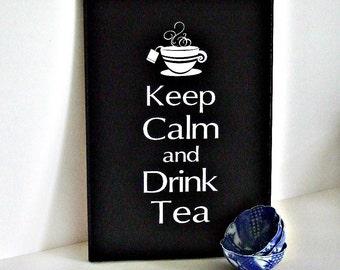 Tea Wood Sign Keep Calm and Drink Tea Sign Gift Keep Calm sign