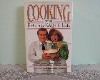 Cooking with Regis & Kathie Lee Cookbook - Vintage Cookbook - Regis and Kathie Lee Cookbook - Cookbook - Quick and Easy Recipes