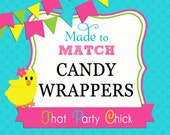 Candy Wrappers Made to Match Printable by That Party Chick