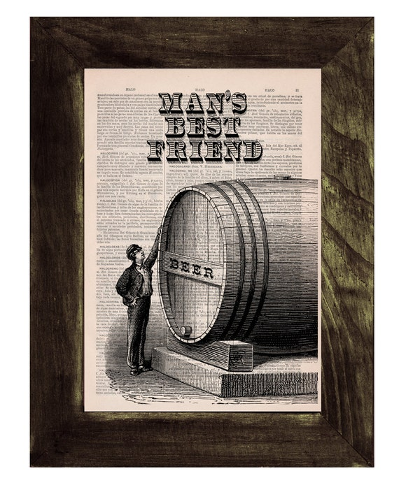 Vintage dictionary Print - Old beer barrel - Mans best friend poster Print on Vintage Book page. Upcycled art TYQ033